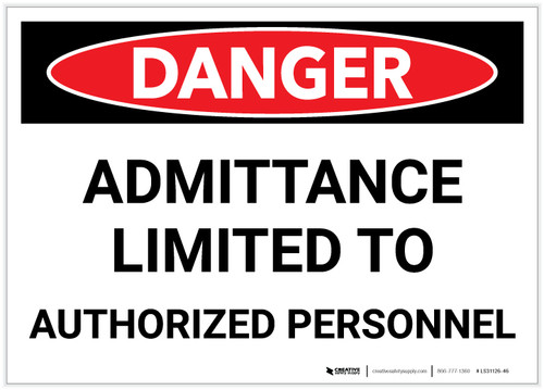 Danger: Admittance Limited to Authorized Personnel - Label