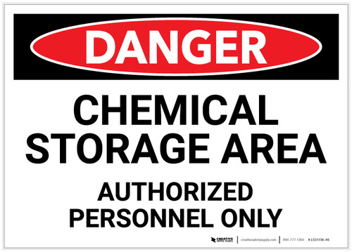 Danger: Chemical Storage Area - Authorized Personnel Only - Label