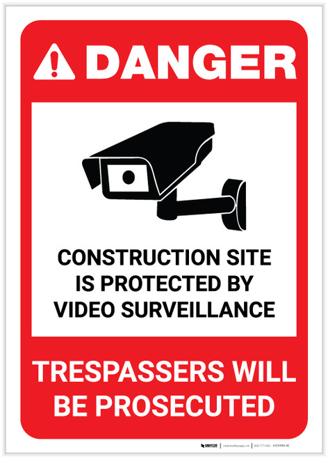 Danger: Construction Site is Protected by Video Surveillance with Graphic (Portrait) - Label