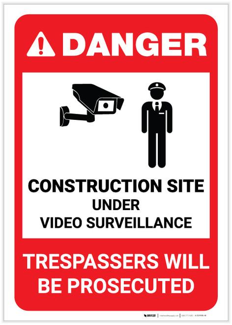 Danger: Construction Site is Under Video Surveillance with Graphic (Portrait) - Label