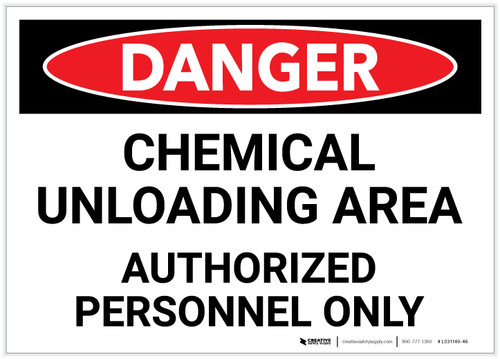 Danger: Chemical Unloading Area - Authorized Personnel Only - Label