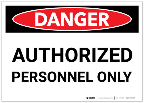 Danger: Authorized Personnel Only (Landscape) - Label