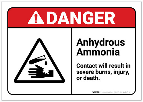 Danger: Anhydrous Ammonia/Contact Will Result in Severe Burns ANSI - Label