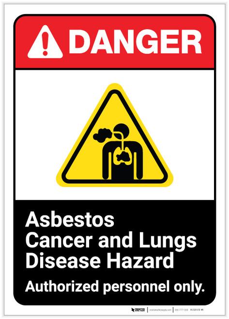 Danger: Asbestos Cancer And Lung Disease Hazard ANSI - Label