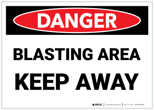 Danger: Blasting Area Keep Away - Label