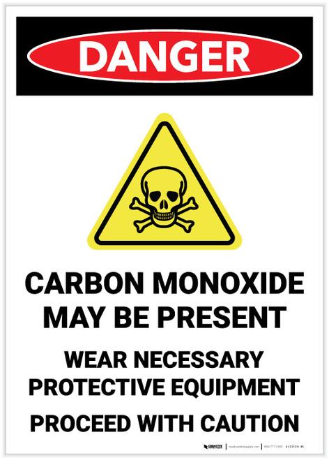 Danger: Carbon Monoxide May Be Present Wear PPE Portrait - Label