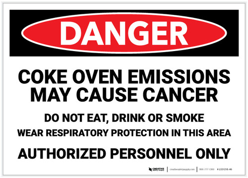 Danger: Coke Oven Emissions May Cause Cancer - Label
