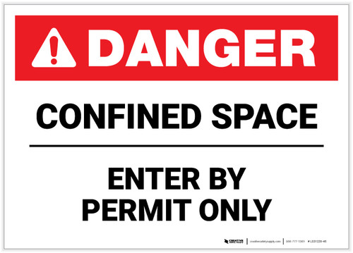 Danger: Confined Space Enter By Permit Only ANSI - Label