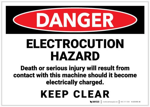 Danger: Electrocution Hazard/Keep Clear - Label