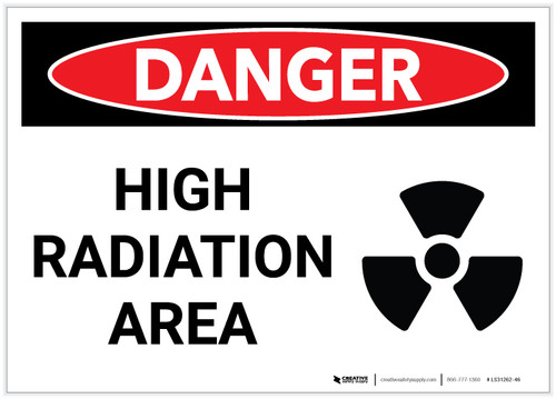 Danger: High Radiation Area Landscape with Graphic - Label