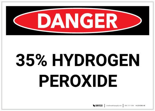 Danger: 35% Hydrogen Peroxide - Label