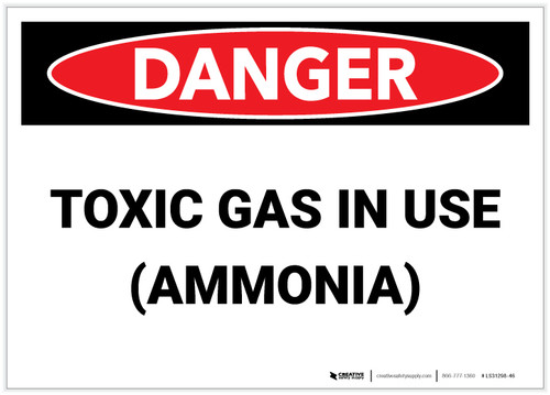 Danger: Toxic Gas Ammonia In Use - Label
