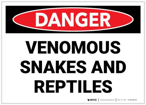Danger: Venomous Snakes And Reptiles - Label