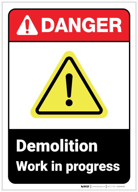 Danger: Demolition Work in Progress ANSI - Label