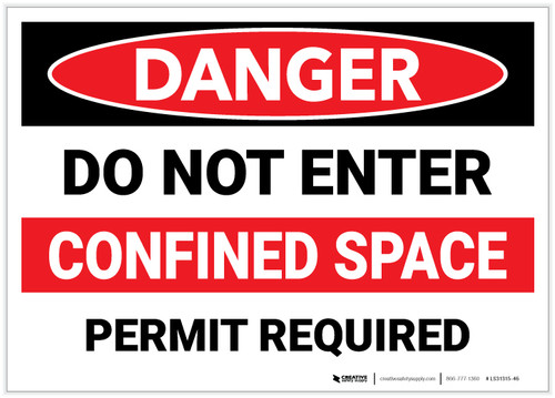 Danger: Do Not Enter Confined Space - Permit Required Landscape - Label