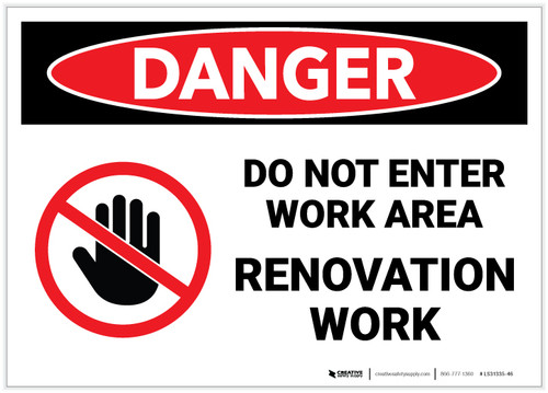 Danger: Do Not Enter Work Area/Renovation Work with Graphic - Label