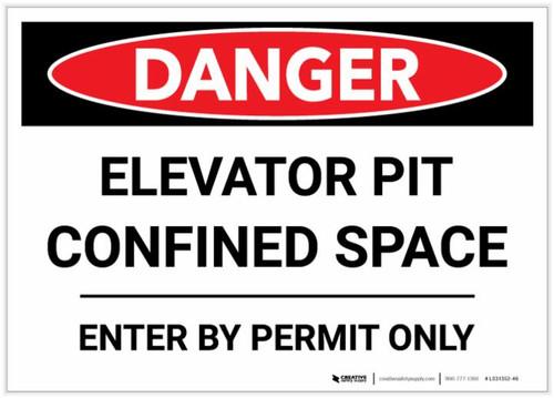 Danger: Elevator Pit Confined Space - Label