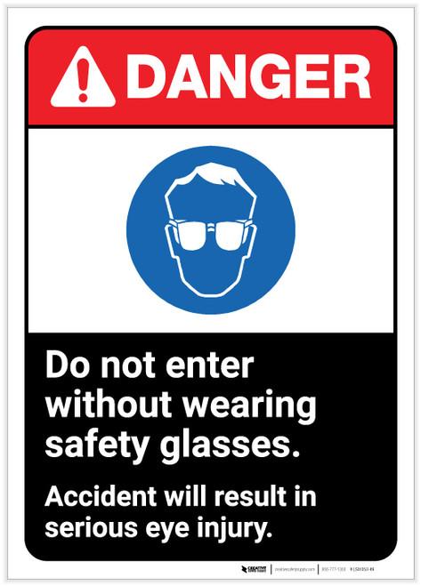 Danger: Do Not Enter Without Wearing Glasses ANSI - Label