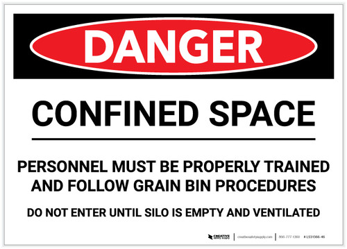 Danger: Confined Space/Personnel Must be Properly Trained and Follow Grain Bin Procedures - Label