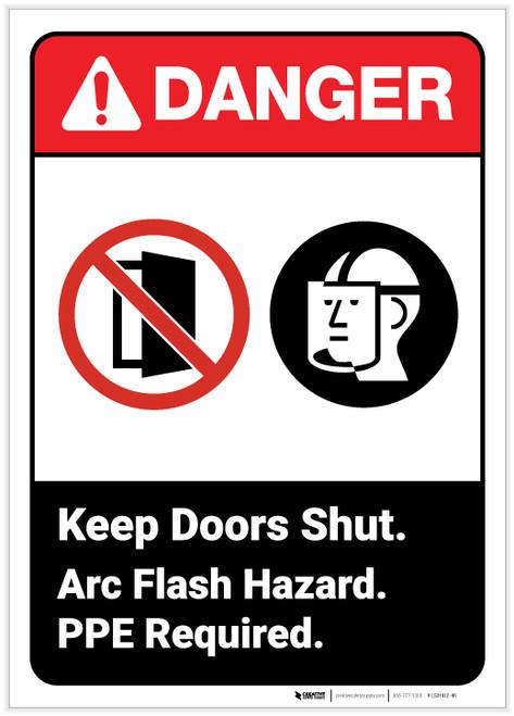 Danger: Keep Doors Shut Arc Flash Hazard - Label