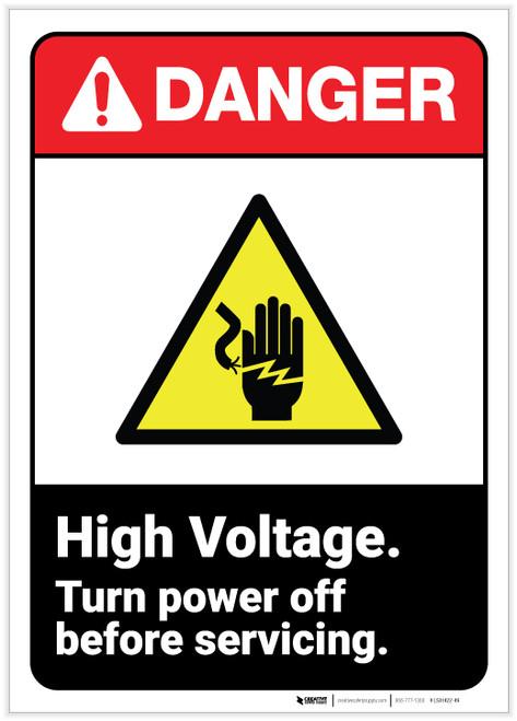Danger: High Voltage Turn Power Off ANSI - Label