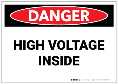 Danger: High Voltage Inside - Label