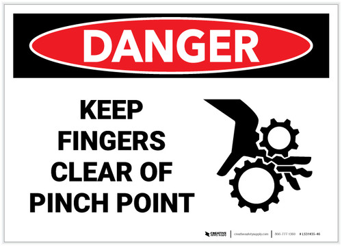 Danger: Keep Finger Clear Pinch Point - Label