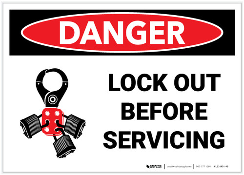 Danger: Lock out before Servicing with Graphic - Label