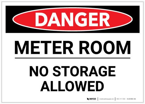 Danger: Meter Room No Storage Allowed - Label