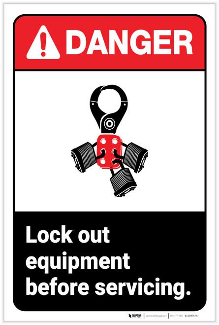 Danger: Lock Out Equipment ANSI - Label
