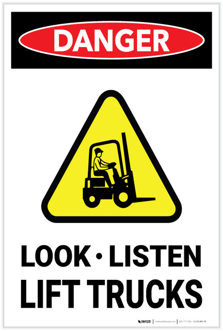 Danger: Look Listen Lift Trucks - Label