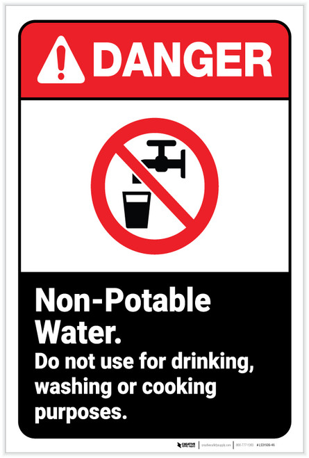 Danger: Non-Potable Water - Do Not Use for Drinking ANSI - Label