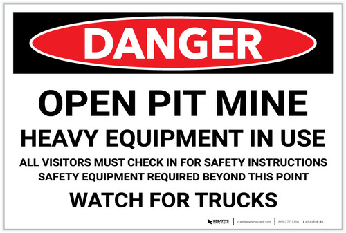Danger: Open Pit Mine/Heaver Equipment in Use - Label