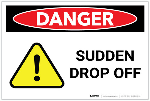 Danger: Sudden Drop Off - Label