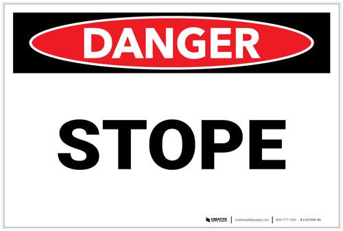 Danger: Stope - Label
