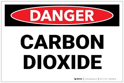 Danger: Carbon Dioxide - Label