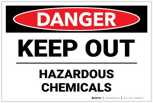 Danger: Keep Out Hazardous Chemicals - Label