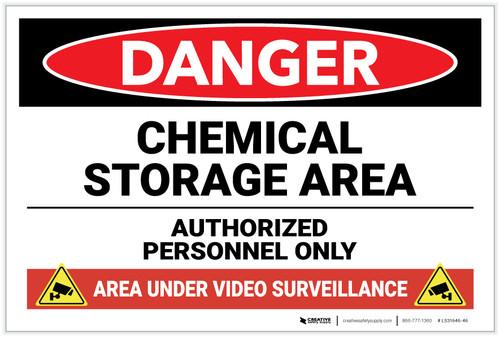 Danger: Chemical Storage Area Area Under Video Surveillance - Label