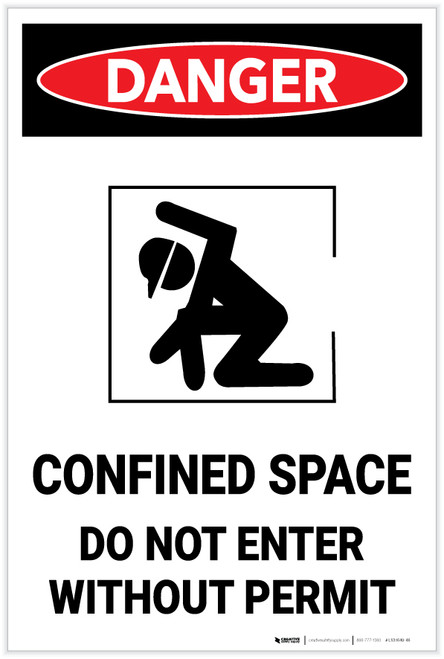Danger: Confined Space Do Not Ener Without Permit Portrait with Graphic - Label