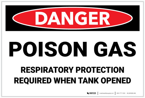 Danger: Poison Gas Respiratory Protection Required - Label