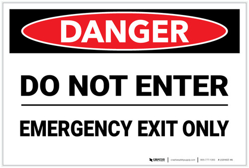 Danger: Do Not Enter Emergency Exit Only - Label