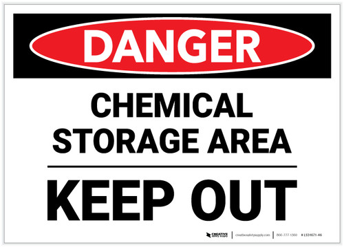 Danger: Chemical Storage Area Keep Out - Label