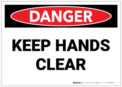 Danger: Keep Hands Clear - Label