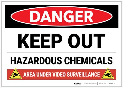 Danger: Keep Out Hazardous Chemicals Video Surveillance - Label