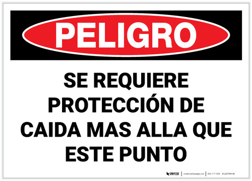 Danger: Fall Protection Required Beyond Spanish - Label