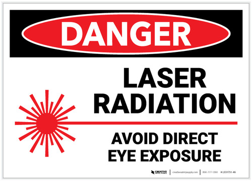 Danger: Laser Radiation Avoid Direct eye Exposure - Label