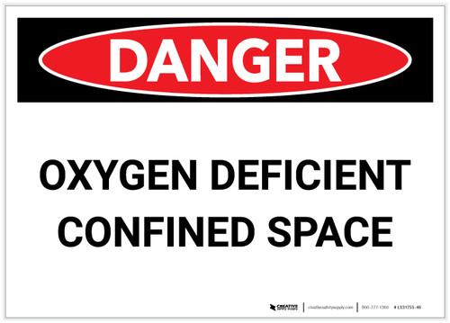 Danger: Oxygen Deficient Confined Space - Label