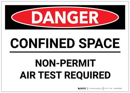 Danger: Confined Space Non Permit Air Test Required - Label