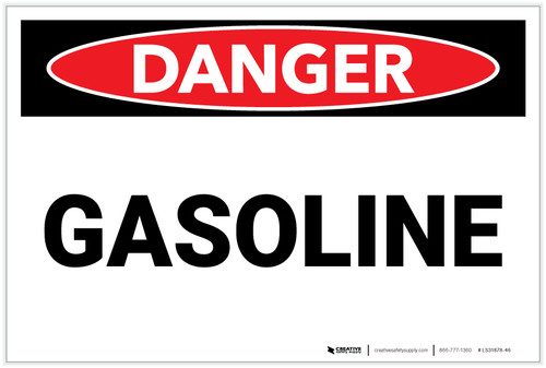Danger: Gasoline - Label