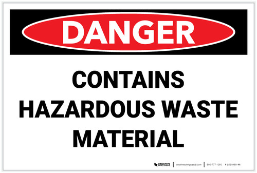 Danger: Hazardous Waste Material - Label